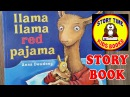 Llama Llama Red Pajama Story Books for Children Read Aloud Out Loud