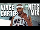 Vince Carter Ultimate New Jersey Nets Mixtape