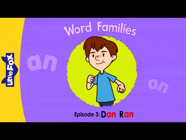 Word Families 3 | Dan Ran | Phonics | Little Fox | Animated Stories for Kids