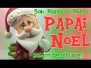 DIY PAPAI NOEL Decorativo em Biscuit Especial 20k de Inscritos Sah Passa o Passo