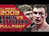 Lennox lewis vs Vitali Klitschko (2003) HD