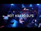 NOT KILLED DJ'S (MNTR & GARRIS) 01.04.17