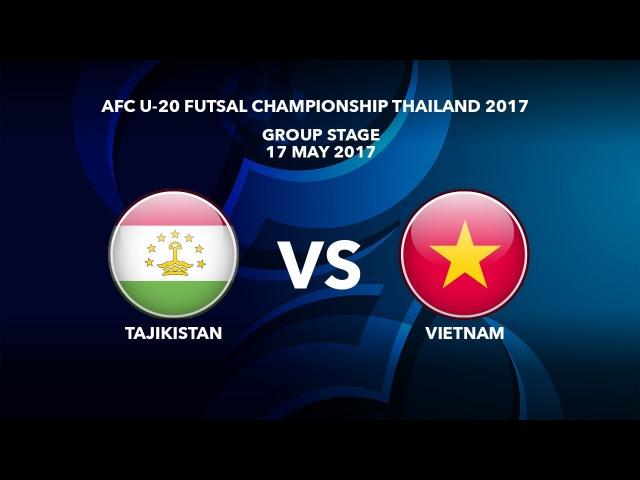 AFCU20FC THAILAND 2017 - M15 TAJIKISTAN VS VIETNAM - Highlights