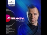 M.PRAVDA Pravda Music 365 (Apr 7, 2018) Trancemission Special