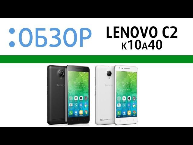 Lenovo C2 (k10a40), видео-обзор