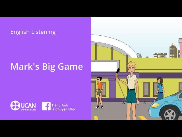 Learn English Via Listening | Beginner | Lesson 8 : Mark's Big Game