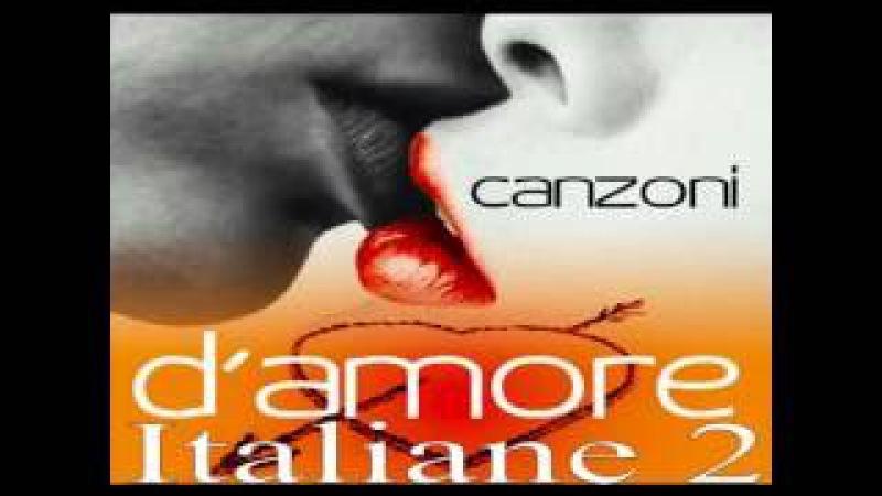 Canzoni d'amore italiane 2