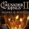 Crusader Kings 2 Monks & Mystics / Крестоносцы 2