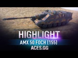 Забытая легенда. AMX 50 Foch (155) в World of Tanks! #worldoftanks #wot #танки — [http://wot-vod.ru]
