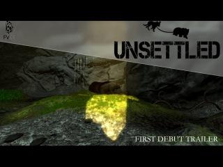 Unsettled - First debut trailer (ukrainian)