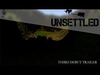 Unsettled - Third debut trailer (Ukrainian)