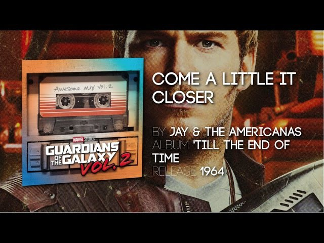 Come A Little Bit Closer - Jay The Americans   TV Spot [Guardians of the Galaxy Volume 2]