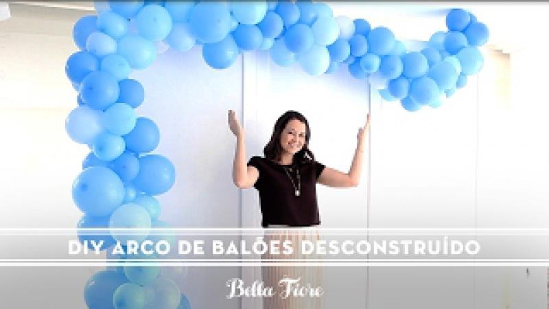 DIY Arco De Balões Desconstruído | Super Tendência Para Festas Lindas! [Passo a passo]
