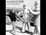 WOLFMEN OF MARS - Machines with Warpaint