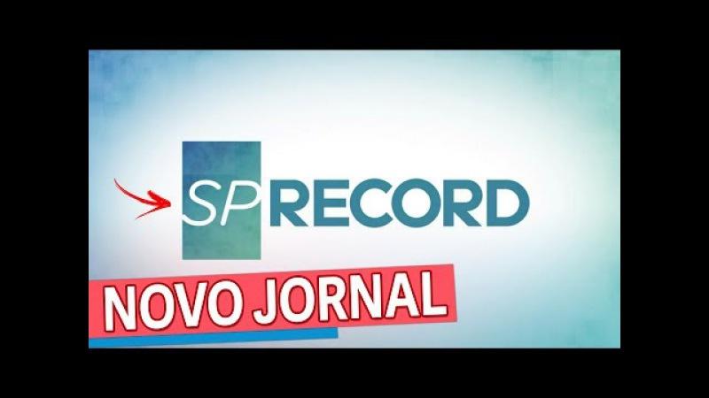 🔴NOVO PRAÇA RECORD (SP Record) - Nossos comentários e Deu na TV