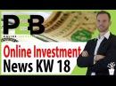 Online Investments 2017 Deutsch [KW18] Online Geld verdienen, Revshare Programme Investment News