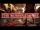 History: Римская империя: Величие и падение  3 серия