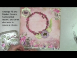 Scraps of Elegance April Kit DIY Precious Moments Mixed Media Layout 49 and Market