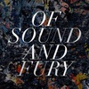 Of Sound and Fury