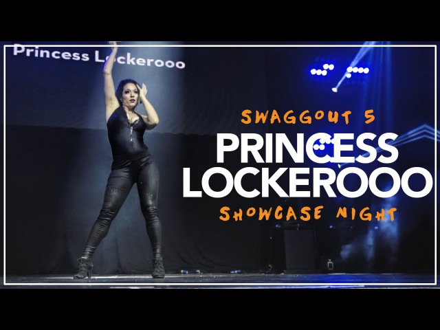 Princess Lockeroo | Front Row | Swaggout 5 Showcase Night by EV Dance