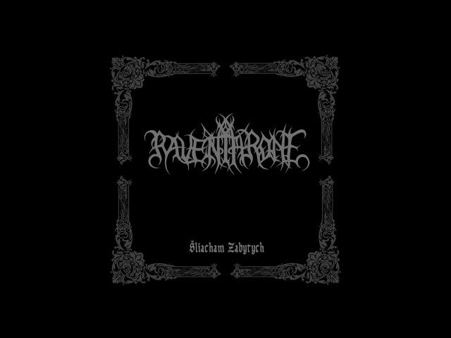 Raven Throne Pakiń… Desine sperare qui hic intras New Track 2016