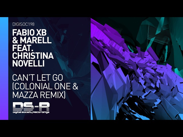 Fabio XB Marell ft. Christina Novelli - Can't Let Go (Colonial One Mazza Remix)