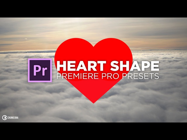 Heart Shape Element tutorial for Adobe Premiere Pro by Chung Dha