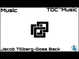 Electro Jacob Tillberg-Goes Back Музыка без АП