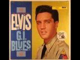 Elvis Presley - G.I. Blues (TAKE 6)
