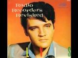 Elvis Preley - Radio Recorders Revisited