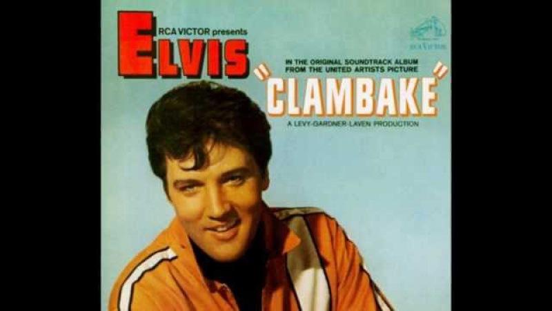 ELVIS PRESLEY ► Clambake {Take 3b}