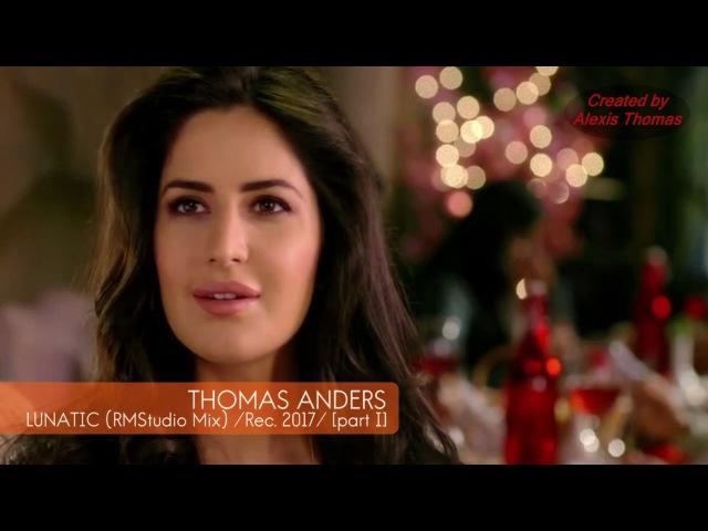 Thomas Anders Lunatic RMStudio Mix 2017