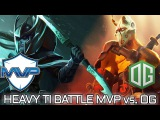 HEAVY BATTLE MVP vs. OG Game 1 TI6 MAIN EVENT Dota 2