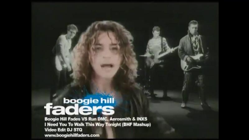 Boogie Hill Faders vs. Run DMC, Aerosmith, INXS - I Need You To Walk This Way Tonight (BHF Mashup)