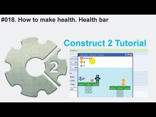 018. How to make health. Health bar / Construct 2