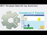 #017. The player takes the 1up  Score lives  Construct 2