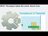 #016. The player takes the coins. Score Coin  Construct 2