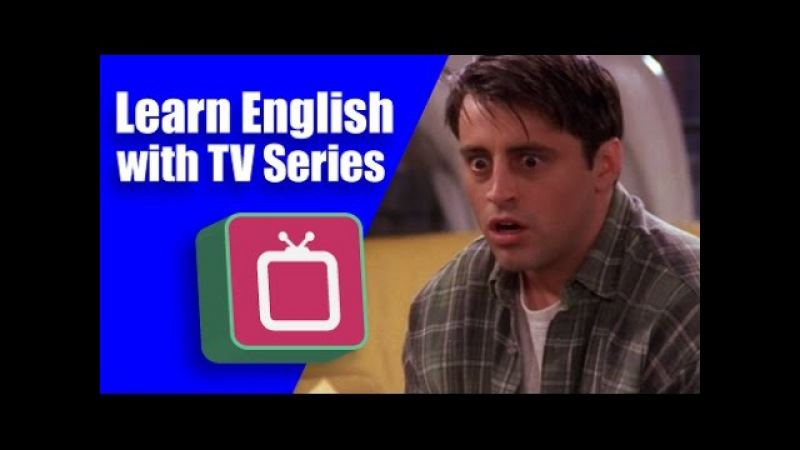 English with TV Series: Joey's Perverted Tailor (Friends)