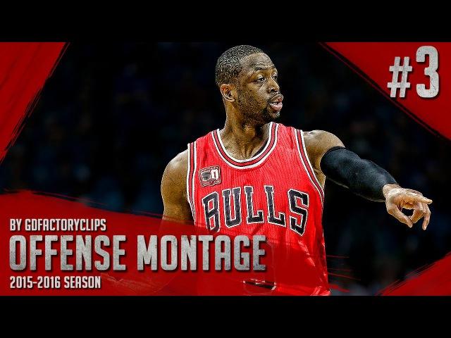 Dwyane Wade Offense Highlights 2015/2016 (Part 3) - UNREAL MV3 MODE!