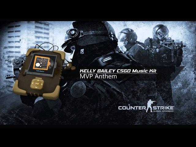 CSGO Kelly Bailey: Hazardous Environments / Music Kit (2015 New Kits)