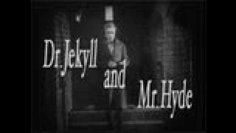 Dr. Jekyll and Mr. Hyde (1920) [Silent Movie] [Horror]