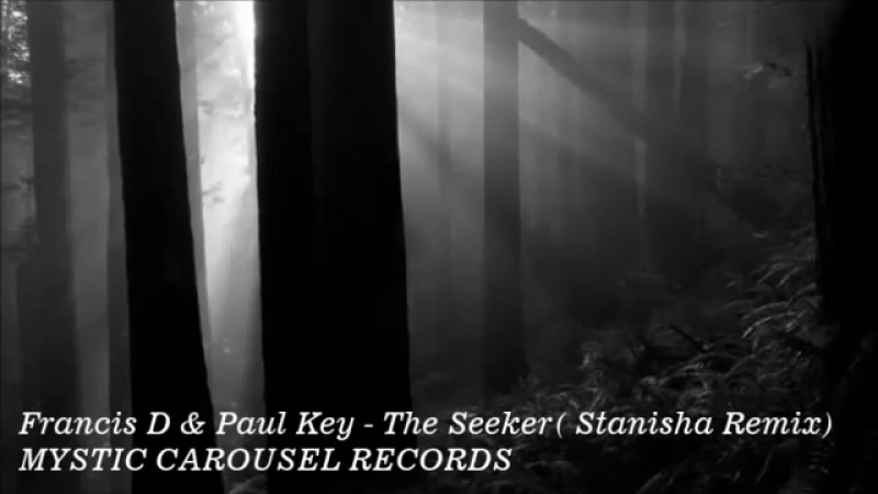 Franzis D Paul Key - The Seeker (Stanisha Remix)