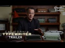 California Typewriter Tom Hanks John Mayer Documentary Trailer