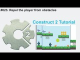 #023. Repel the player from obstacles  Construct 2