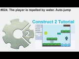 #024. The player is repelled by water. Auto-jump  Construct 2