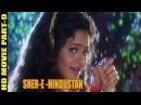 Sher-e- Hindustan (1998)   Part-9   Mithun Chakraborty   Sanghavi   Madhoo   Full HD Movies  