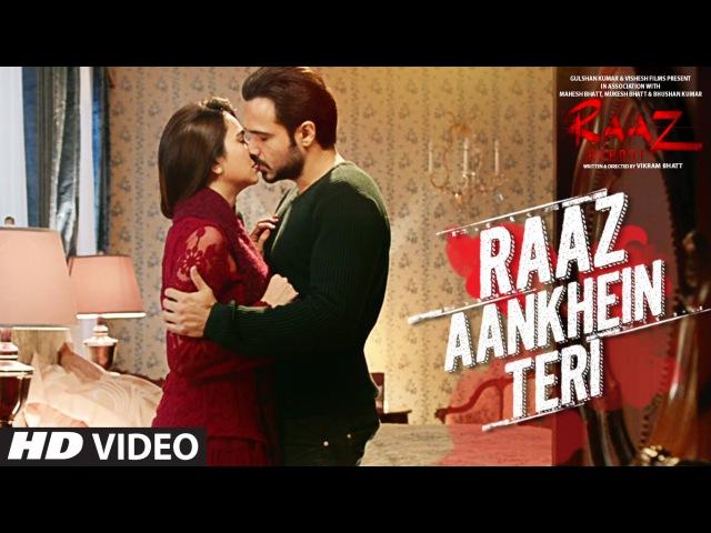 Клип на песню RAAZ AANKHEIN TERI к фильму Raaz Reboot - Эмран Хашми, Крити Кхарбанда , Гаурав Арора