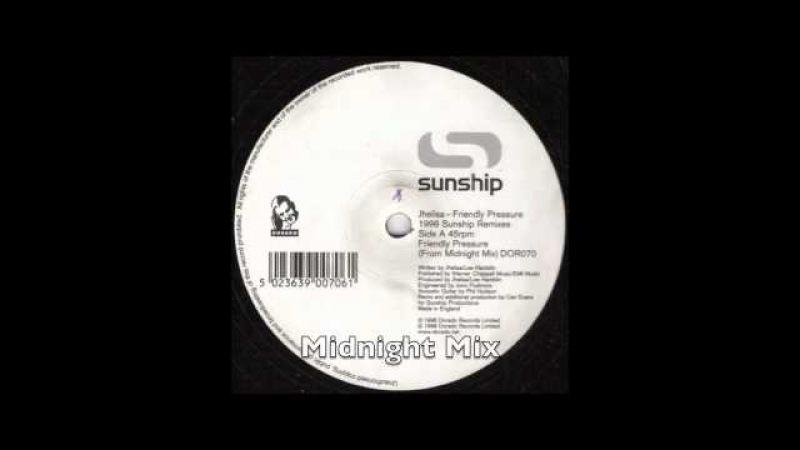 Sunship ft Jhelisa - Friendly Pressure - Midnight Mix (UK Garage)