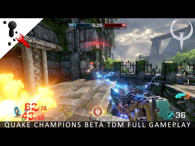 Gameplay - Quake Champions BETA Team Deathmatch (FULL)