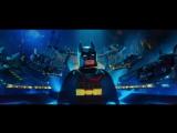 DUB _ Трейлер №3_ «Лего Фильм_ Бэтмен _ The Lego Batman Movie» 2017